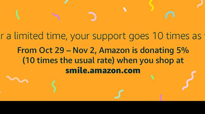 Brief But Big Amazon Smile Promotion